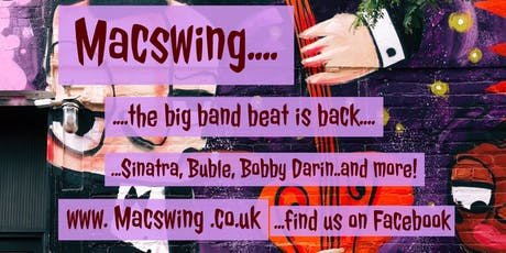 Macswing the big band beat is back! Classic swing with 9 piece band . tickets