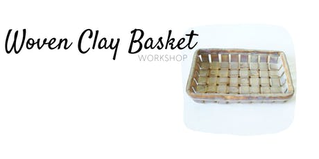Woven Clay Baskets tickets