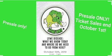 """""""LYME DISEASE: What We Know Today and Where Do We  tickets"""