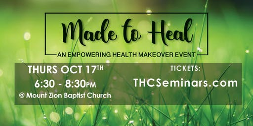 Made To Heal: An Empowering Health Makeover Event