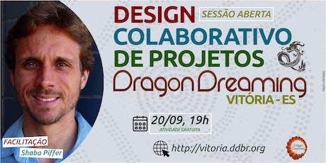 DESIGN COLABORATIVO DE PROJETOS DRAGON DREAMING, Vitória - ES ingressos