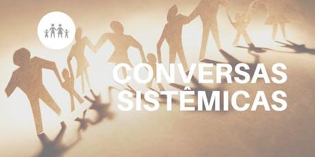 Conversas Sistêmicas Presencial ingressos