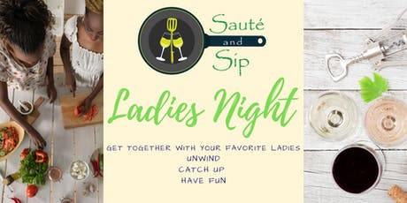 Ladies Night Sauté and Sip tickets