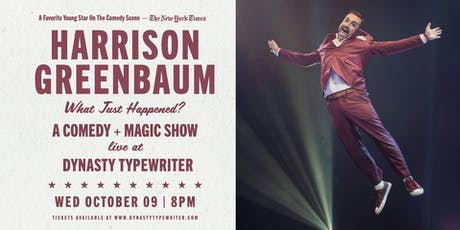 Harrison Greenbaum: What Just Happened? A Magic+Comedy Show tickets