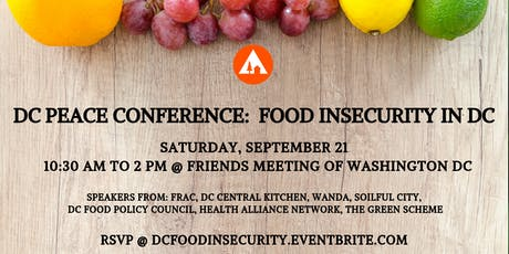 DC Peace Conference: Exploring Food Insecurity in DC tickets