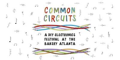Common Circuits: A DIY Electronics Festival
