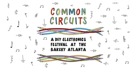 Common Circuits: A DIY Electronics Festival tickets
