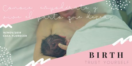 BIRTH • Trust yourself boletos