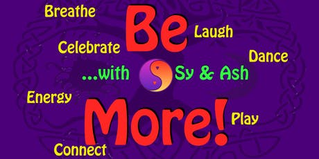 Be More! with Sy & Ash - November Gathering tickets