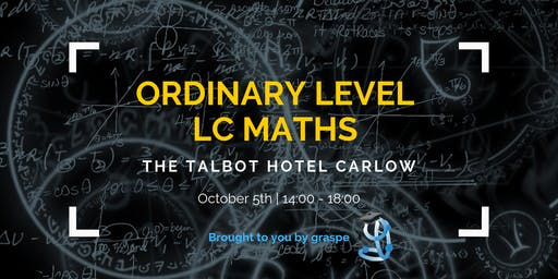 Carlow Ordinary Level Leaving Cert Maths Crash Course