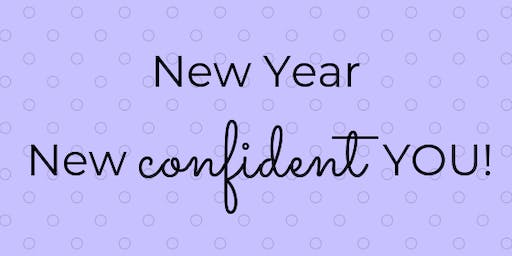 New Year, New Confident You! (Fri, Sept. 27)