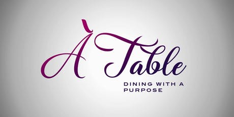 À Table! - Dining With A Purpose tickets