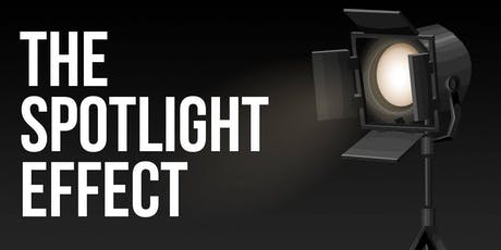 The Spotlight Effect (Thinking While Drinking) tickets