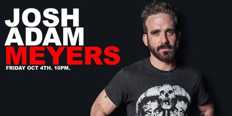 Josh Adam Meyers tickets