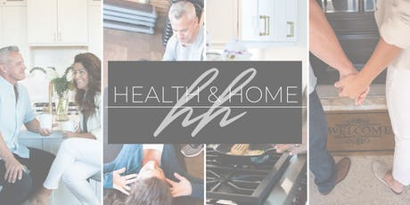 Health & Home: 4 Week Lifestyle Seminar for a Happier, Healthier You tickets