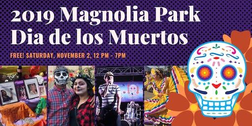 FREE! 2019 Magnolia Park Dia de los Muertos