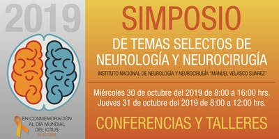 SIMPOSIO DE TEMAS SELECTOS DE NEUROLOGÍA Y NEUROCIRUGÍA 2019