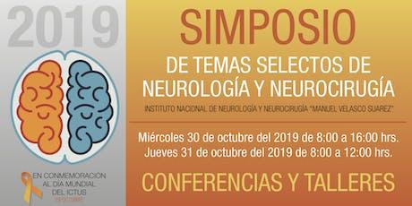 SIMPOSIO DE TEMAS SELECTOS DE NEUROLOGÍA Y NEUROCIRUGÍA 2019 boletos