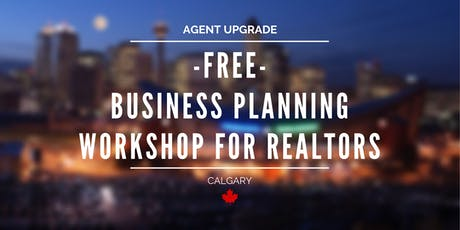 *FREE* BUSINESS PLANNING WORKSHOP FOR REALTORS! tickets