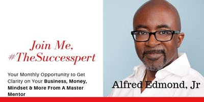 Destination Success Masterclass Series with Alfred Edmond, Jr.