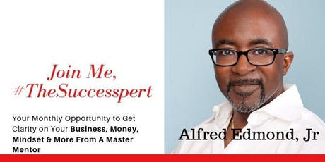 Destination Success Masterclass Series with Alfred Edmond, Jr. tickets