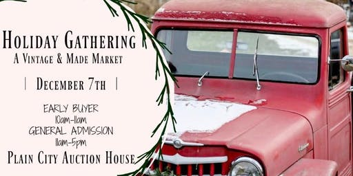 Holiday Gathering - a Vintage & Made Market