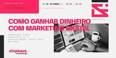 Como ganhar dinheiro com Marketing Digital ingressos
