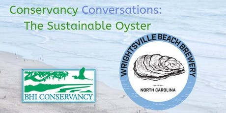 Conservancy Conversations: The Sustainable Oyster tickets