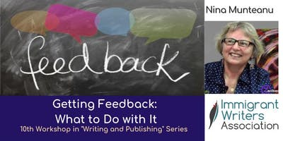 Getting Feedback: What to Do with It