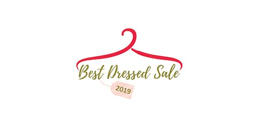 BEST DRESSED SALE 2019 Preview Party