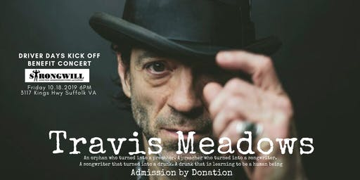 Travis Meadows Benefit Concert! Support Strongwill Nonprofit!