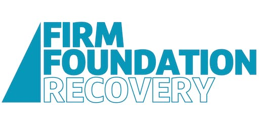 Firm Foundation Recovery Launch Dinner