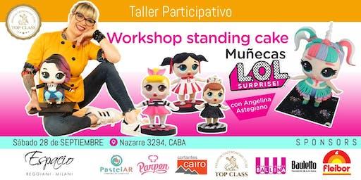 Workshop Standing Cake Muñecas LOL con Angelina Astegiano