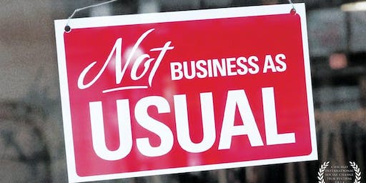 "Screening + discussion : ""Not business as usual"""
