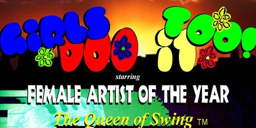 Girls Doo it Too! Concert Under the Stars starring the Queen of Swing