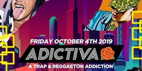 ADICTIVA Reggaeton / Trap Party @ GLOBE DTLA 18+ / Everyone FREE until 1030 tickets
