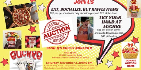 Susie Q's Kids  Annual Fundraiser - Good Eats, Auction with Euchre Games tickets