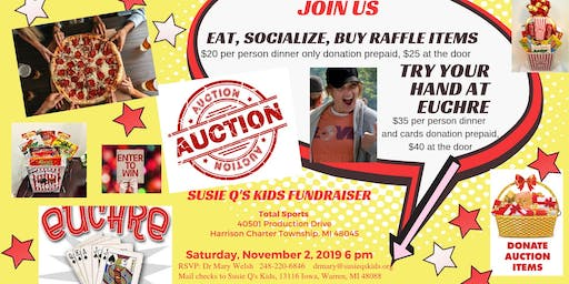 Susie Q's Kids  Annual Fundraiser - Good Eats, Auction with Euchre Games