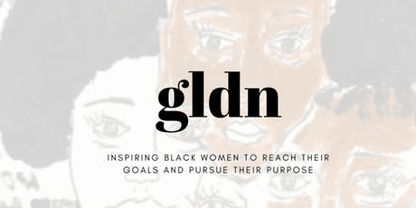 GLDN Purpose - Black Women Connect tickets