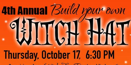 4th Annual Build your own Witch Hat!