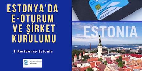 Estonya'da E-oturum almak  ve Şirket Kurmak tickets