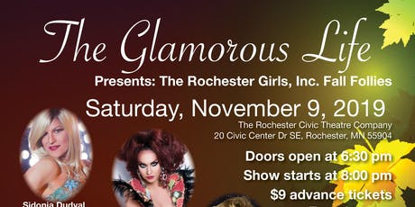 The Glamorous Life - Presents: The Rochester Girls, Inc. Fall Follies tickets