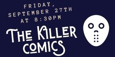 The Killer Comics tickets