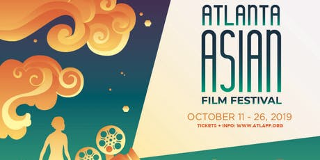 15th Atlanta Asian Film Festival / Oct 11-26, 2019 tickets
