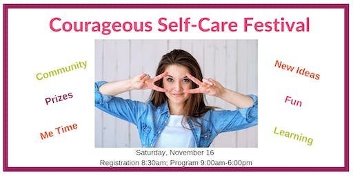 Courageous Self-Care Festival 2019