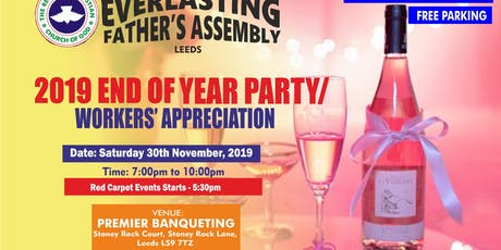 2019 END OF YEAR PARTY/WORKERS' APPRECIATION (RED CARPET STARTS 5:30 - 7PM) tickets