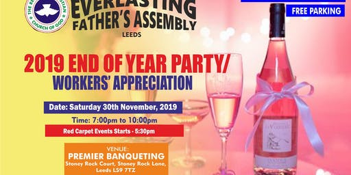 2019 END OF YEAR PARTY/WORKERS' APPRECIATION (RED CARPET STARTS 5:30 - 7PM)