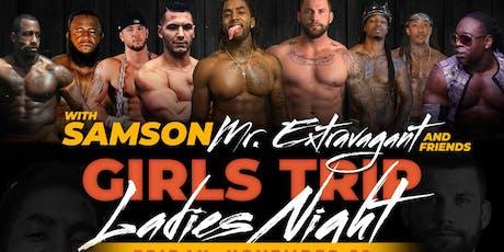 SAMSON'S GIRLS TRIP BIRMINGHAM tickets