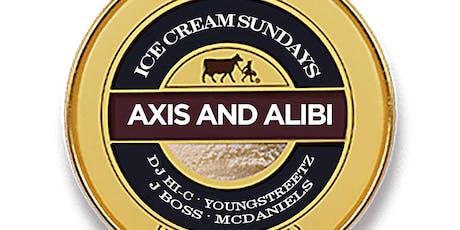 ICE CREAM SUNDAYS @ Axis & Alibi  /Sunday Funday Dayparty/ 2-12am tickets