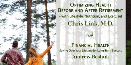 Optimizing Health Before and After Retirement tickets